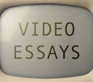 My Video Essays